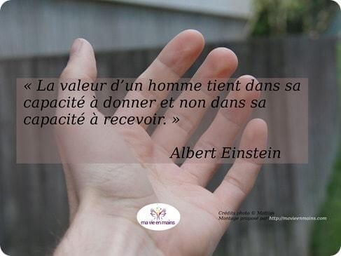 """Citation d'Albert Einstein : """"La valeur d'un homme tient dans sa capacité à donner et non dans sa capacité à recevoir."""""""
