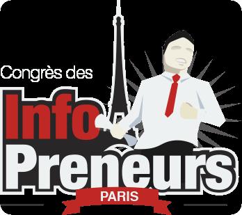 Le premier congrès des infopreneurs