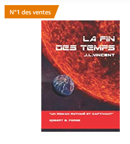 La Fin des Temps, un roman de science-fiction de JL Vincent
